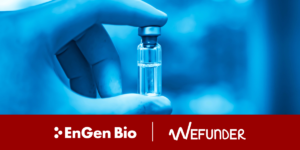 EnGen Bio announces a registered equity crowdfunding campaign, in partnership with WeFunder.